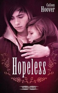 Hopeless, tome 1 de Colleen Hoover