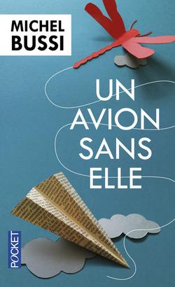 Un avion sans elle - Michel Bussi @PressesdelaCite