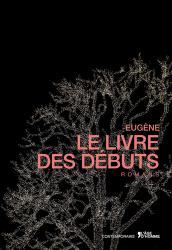Eugène, Le livre des débuts,