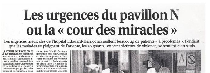 Titre, chapeau et début de l'article paru sur le pavillon N dans le Progrès, édition de Lyon, le 23 septembre 2008, où le service d'urgence est associé à la cour des miracles. Extrait de notre corpus