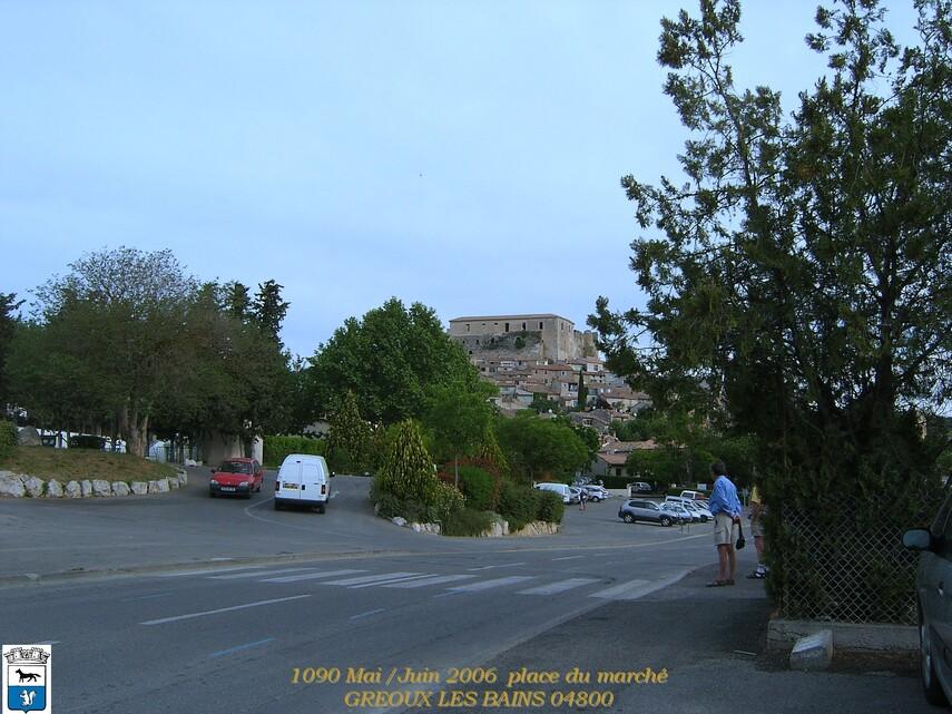 VACANCES 2006 3/3 GREOUX LES BAINS 04  05/01/2015