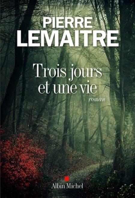 3 jours et une vie de Pierre Lemaître