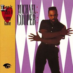 Michael Cooper - Love Is Such A Funny Game - Complete LP