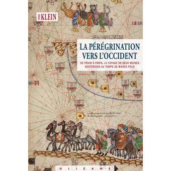 La pérégrination vers l'Occident  -  Pierre Klein