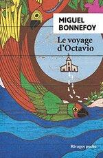 Le voyage d'Octavio, Miguel BONNEFOY