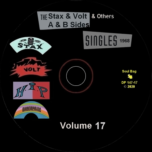 """"""" The Complete Stax-Volt Singles A & B Sides Vol. 17 Stax & Volt Records & Others """" Soul Bag Records DP 147-17 [ FR ]"""