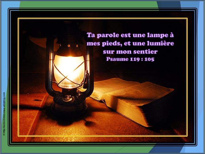 Ta parole est une lampe à mes pieds - Psaume 119 : 105