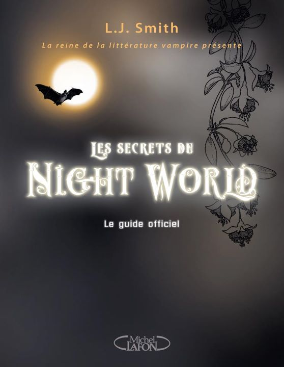 Les Secrets du Night World : le Guide Officiel, Annette Pollert et L.J. Smith