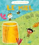 """le miel """"je sais ce que je mange"""" éditions Ricochet"""