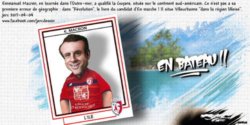 dessin de JERC mardi 04 avril 2017 caricature Emmanuel Macron antisystème géographique www.facebook.com/jercdessin