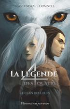 La légende des quatre tome 1: Le clan des loups