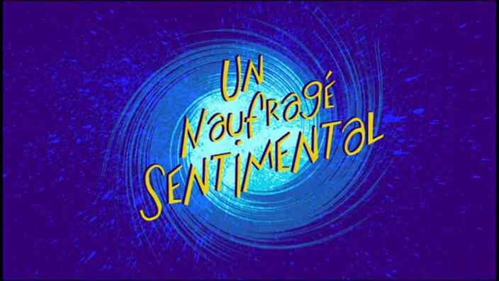 111 Un naufragé sentimental