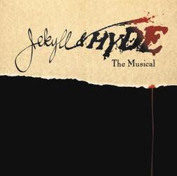 Jekyll And Hyde :  Il était une fois un rêve ...