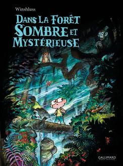 Dans la forêt sombre et mysterieuse
