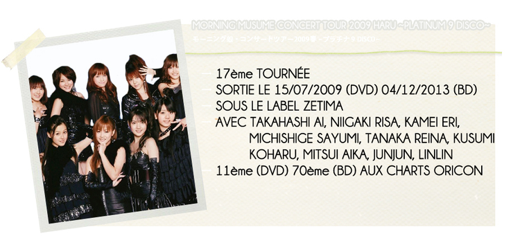 MORNING MUSUME CONCERT TOUR 2009 HARU ~PLATINUM 9...