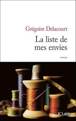 """""""La liste de mes envies"""" de Grégoire Delacourt"""