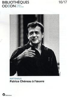 Une soirée à l'Odéon-Théâtre de l'Europe avec Patrice Chéreau à l'œuvre