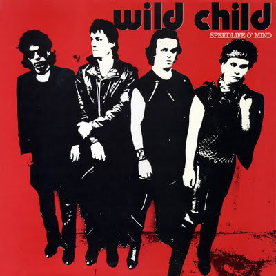 Frenchy But Chic # 122 : Wild Child - Speedlife'o mind (1983)
