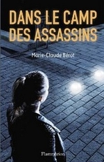 DANS LE CAMP DES ASSASSINS de Marie - Claude Bérot