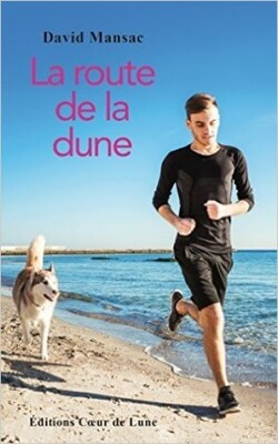 La route de la dune      de David Mansac