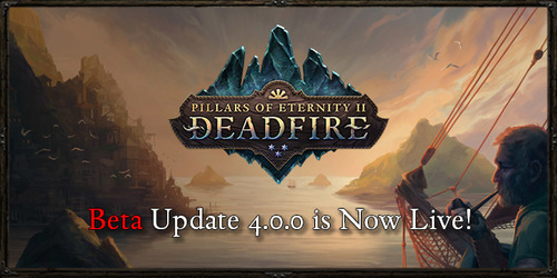 PATCH : Pillars of Eternity II : Deadfire en Beta 4.0.0*