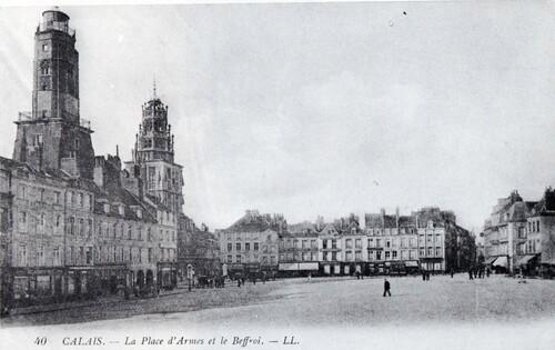 Le vieux Calais autour de la place d'Armes, 2e partie
