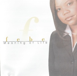 FEBE - MEANING OF LIFE (1998)