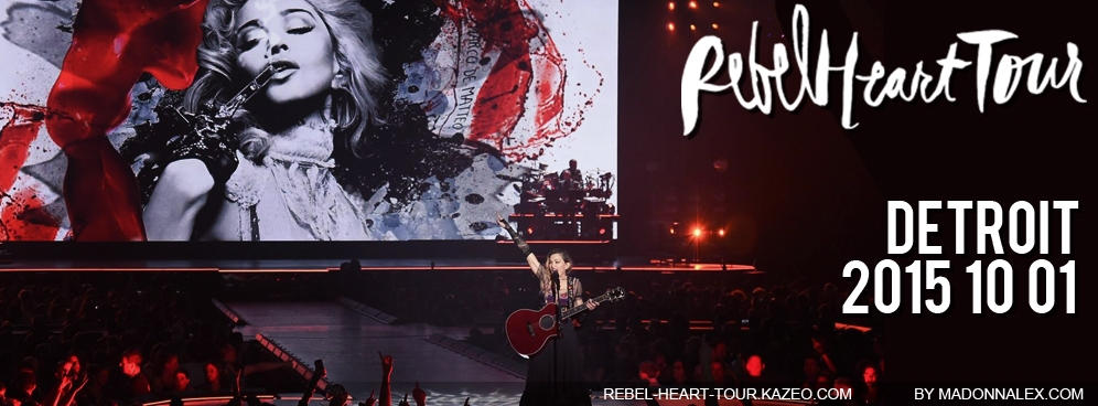 Madonna Rebel Heart Tour Detroit