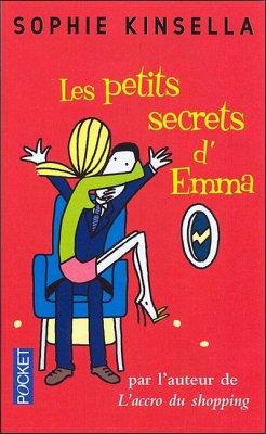 Sophie Kinsella : Les petits secrets d'Emma
