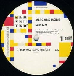 Merc & Monk - Baby Face