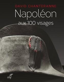 Napoléon aux 100 visages  -  David Chanteranne