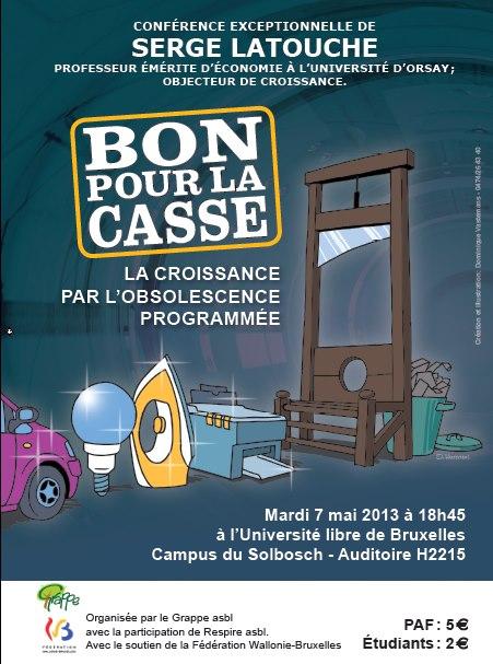 [2013-03-04] Serge Latouche à Bruxelles le mardi 07/05/13 à 18h45