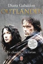 Outlander  Le chardon et le tartan  Diana Gabaldon