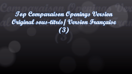 Top Comparaison Opening VOSTFR /Opening VF (3)