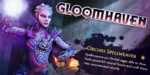 NEWS : Gloomhaven et ses personnages*