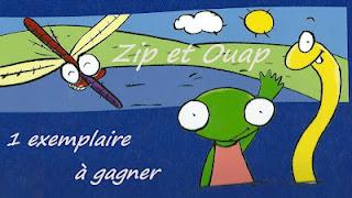 Zip et Ouap à gagner chez Azelys...