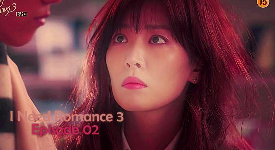 I Need Romance 3 02
