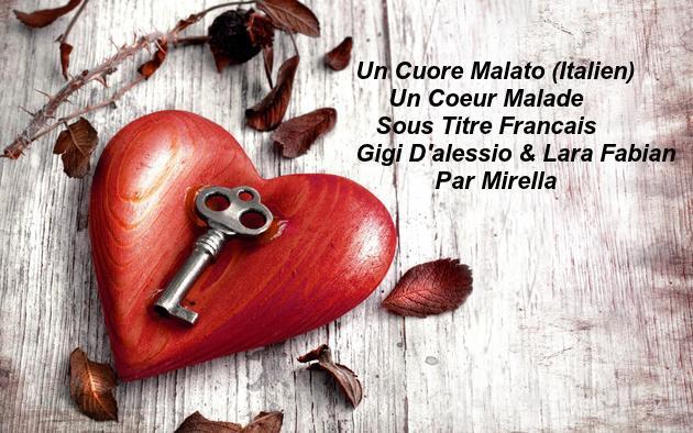 Un Cuore Malato   Gigi D'Alessio & Lara Fabian     Par Mirella