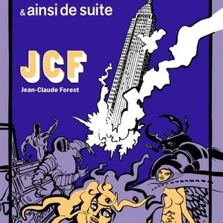 Une anthologie de toutes les planches et dessins inédits de Forest de 1967 à 1996 !