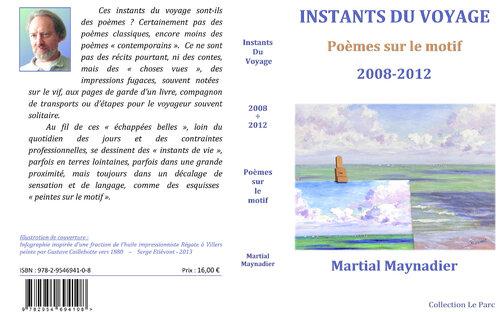 """INSTANTS DU VOYAGE"" par Martial Maynadier"