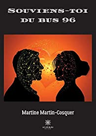 Souviens-toi du bus 96 par Martin-Cosquer