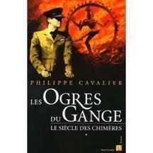 Philippe Cavalier, Les ogres du Gange, Anne Carrière