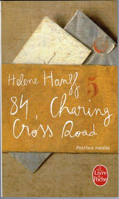 Helene Hanff : 84, Charing Cross Road