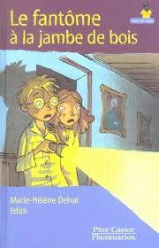 """""""Un bruit étrange dans la nuit"""" extrait de l'ouvrage Le fantôme à la jambe de bois de Marie-Hélène Delval"""