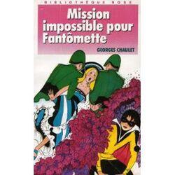 Mission impossible pour Fantômette