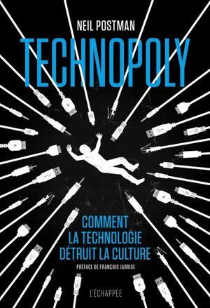 «Technopoly»