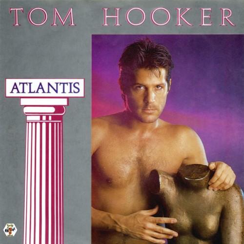 Tom Hooker - Atlantis (1987)