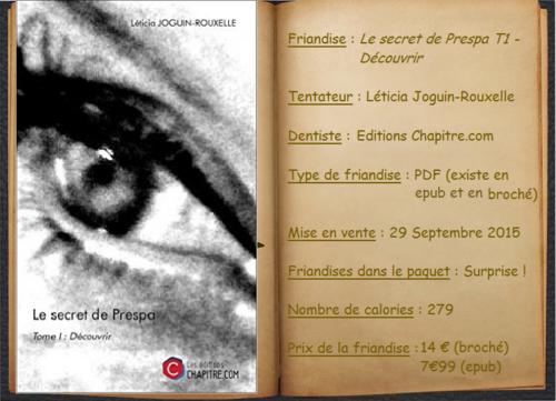 Le secret de Prespa T1 : Découvrir - Léticia Joguin-Rouxelle
