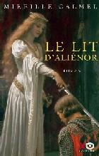 Le Lit d'Aliénor (Mireille Calmel)