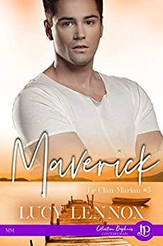 Maverick : le clan des Marian 4 de Lucy Lennox